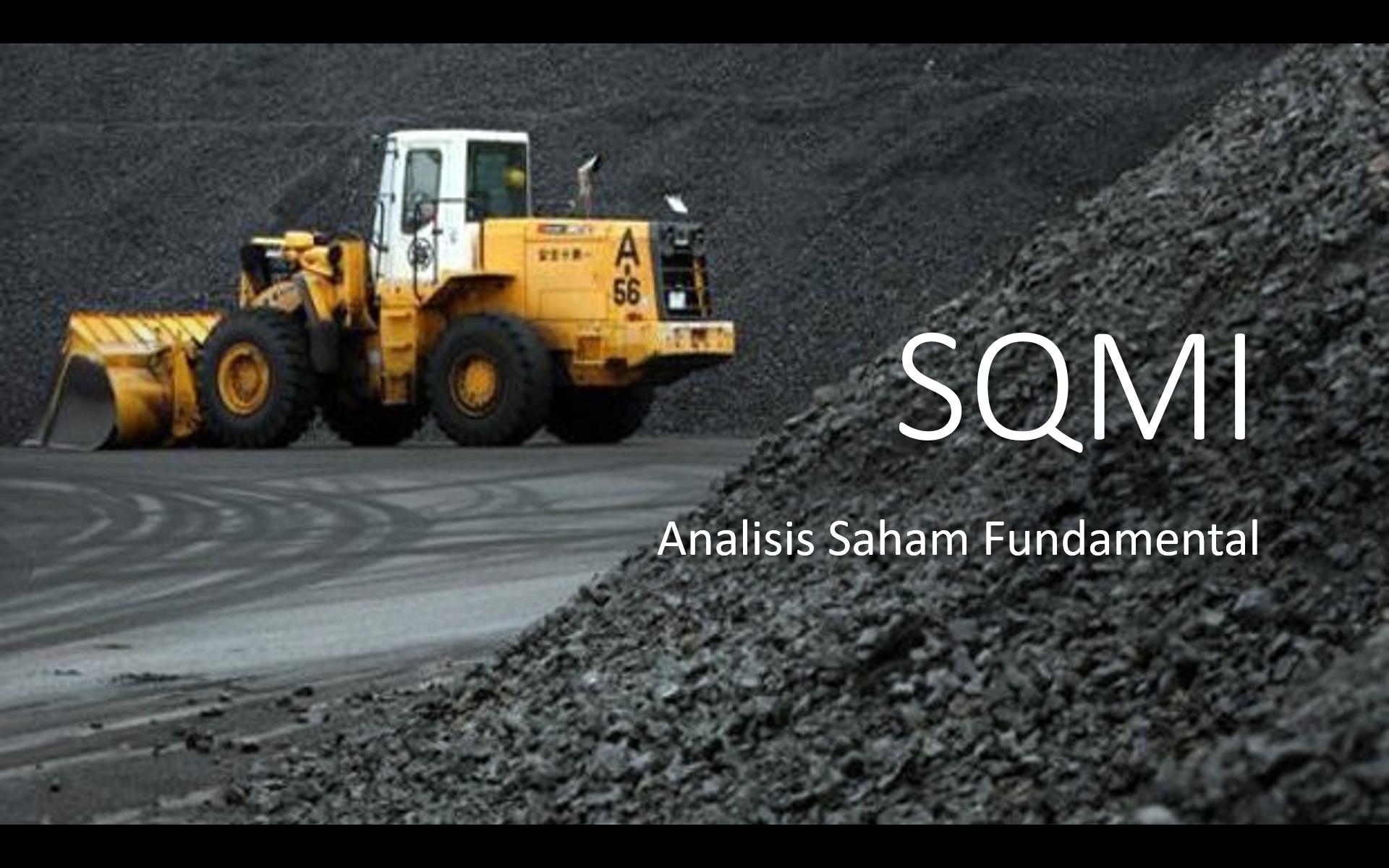 Analisis Fundamental Saham: SQMI – Wilton Makmur Indonesia Tbk 21/10/2020